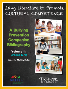 CHPDP's Using Literature to Promote Cultural Competence: A Bullying Prevention Companion Bibliography Volume 2
